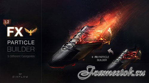FX Particle Builder | Fire Dust Smoke Particular Presets - After Effects Presets (Version 1.3) (Videohive)